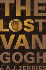 The Lost Van Gogh by A. J. Zerries