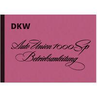 Auto Union 1000 SP 1000SP AU Bedienungsanleitung Betriebsanleitung Handbuch