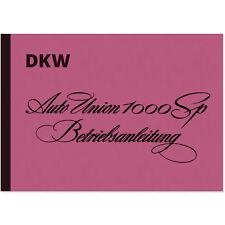 1000 SP Auto Union 1000SP AU Bedienungsanleitung Betriebsanleitung Handbuch