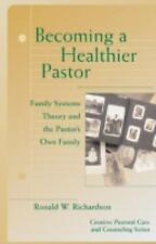 Becoming a Healthier Pastor: By Ronald W Richardson