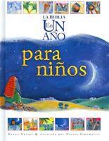La Biblia En Un Ano Para Ninos/ The One Year Bible for Children, Hardcover by...