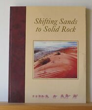 Shifting Sands to Solid Rock 2002 Linn Australian History Christian Mission