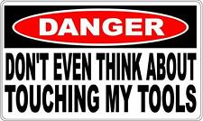 DONT TOUCH MY TOOLS DANGER SIGN - Perfect for Bar Gift Pool Room Man Cave1