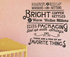 Raindrops on Roses Whiskers Kitten Sound Of Music Vinyl Wall Decal Art Quote Q15