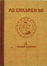 AS CHILDREN DO: POEMS OF CHILDHOOD - WILBUR D. NESBIT