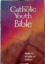Catholic Youth Bible : Pray It, Study It, Live It (2003, Paperback, Revised)
