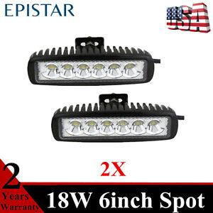 "2X  6""inch 18W LED Work Light Bar Spot Lamp Driving Fog Fits Truck JEEP 12V 24V"
