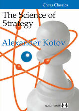 The Science of Strategy by Alexander Kotov. NEW CHESS BOOK