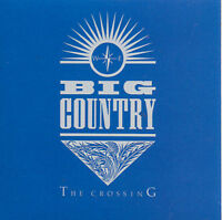 Big Country The Crossing CD