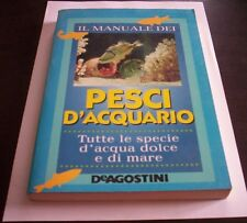 THE MANUAL WIND DEI FISH D'AQUARIUS tutte le water species dolce and salata