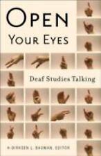 Open Your Eyes : Deaf Studies Talking (2008, Paperback)
