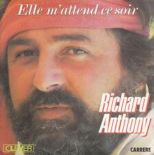 "7"" 45 TOURS FRANCE RICHARD ANTHONY ""Elle M'attend Ce Soir / San Diego"" 1984"