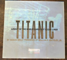 TITANIC: LEGACY OF THE WORLD'S GREATEST OCEAN LINER - by Susan Wels 1997