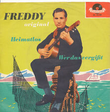 "7"" FREDDY - Heimatlos / Wer das vergißt - Polydor 23381 - DE 1957"