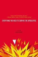 Everything You Need to Survive the Apocalypse by Lucas Klauss (paperback)