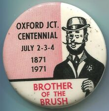 P010a Oxford Junction Iowa Centennial 1971, Brother Of The Brush pinback button
