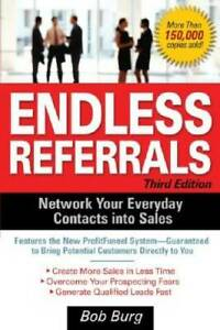 Endless Referrals, Third Edition (Business Books) - Paperback - GOOD