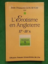 CURIOSA L'EROTISME EN ANGLETERRE 17E 18E SIECLE JF GOURNAY  HOGARTH ROWLANDSON