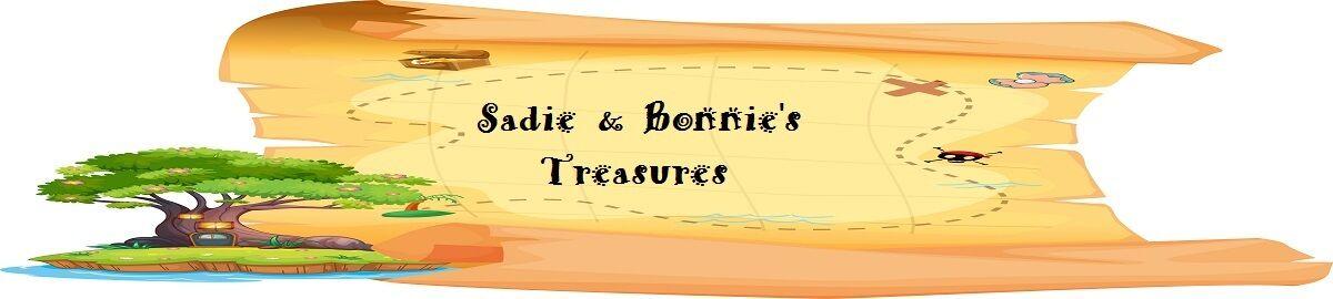 Sadie and Bonnie s Treasures