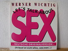 """★★ 12"""" Maxi - WERNER WICHTIG - Let´s Talk About Sex (Large Condom Version) 5:03"""