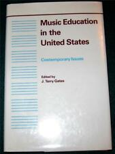 J. TERRY GATES, Music Education in the United States: Contemporary Issues, HB/DJ