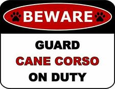 Beware Guard Cane Corso On Duty (v2) Dog Sign Sp194