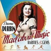 Deanna Durbin - Mad About Music: Rarities and Gems [CD]