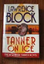 "Signed ""Tanner on ice"" by Lawrence Block Unread 1st Ed/Pr HC/DJ Perfect Cond B9"