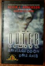 The Outer Limits : Armageddon Dreams by Kevin J. Anderson (2000, HARDCOVER)