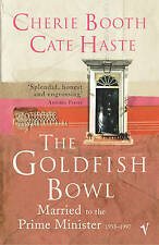 The Goldfish Bowl: Married to the Prime Minister, Haste, Cate, Booth, Cherie, Ne