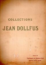 COLLECTIONS JEAN DOLLFUS.TOME IV TABLEAUX ET OBJETS D'ART XVII° & XVIII° SIÈCLES