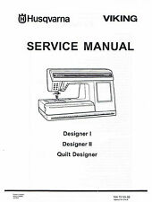 Husqvarna Viking Designer I 1 II 2 Quilt Sewing Machine Service Repair Manual