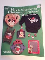 Hot off the press How to Tole Paint 4 Christmas Step by Step Craft Book Pattern