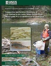 Composition and Relative Abundance of Fish Species in the Lower White Salmon...
