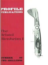 BRISTOL BLENHEIM I: PROFILE PUBLICATIONS No.93/ AUGMENTED NEW-PRINT FACSIMILE ED