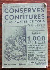 Conserves et Confitures à la portée de tous par Paul Mougin - 1945