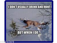 Funny Drunk Deer Hunter  Redneck Hillbilly  Refrigerator  / Tool  Box  Magnet