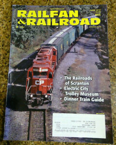Railfan & Railroad Magazine 2010 June Scranton Railroads Dinner Train Guide Trol