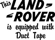 This Land rover is equipped with duct tape 4x4 Sticker Landrover Funny SB45