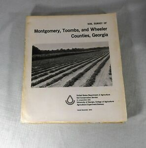 Georgia Soil Survey of : Montgomery, Toombs, & Wheeler Counties With Maps 1973
