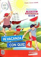 In vacanza con quiz. 4 Per la Scuola elementare - Gentile Paola,...