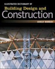 Illustrated Dictionary of Building Design and Construction by Burden, Ernest
