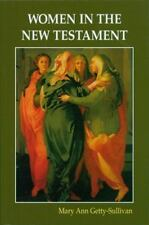 BIBLE STUDY WOMEN IN THE NEW TESTAMENT MARY ANN GETTY SULLIVAN FREE US SHIPPING