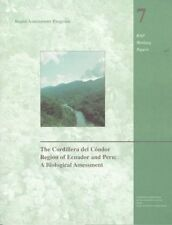 The Cordillera del Condor Region of Ecuador and Peru: A Biological Assessment (R