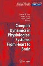 Understanding Complex Systems Ser.: Complex Dynamics in Physiological Systems...
