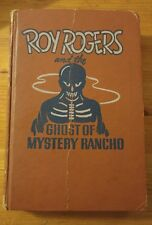 Roy Rogers and the Ghost of Mystery Rancho by Walker Tompkins (1950)
