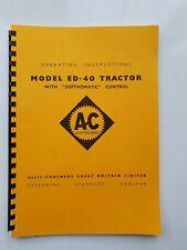 ALLIS CHALMERS ED-40 TRACTOR OPERATORS MANUAL - COPY