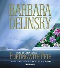 Flirting with Pete by Barbara Delinsky (2003, CD, Abridged)