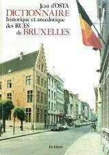 Dictionnaire historique et anecdotique des rues de Bruxelles | Jean d'Osta 1986