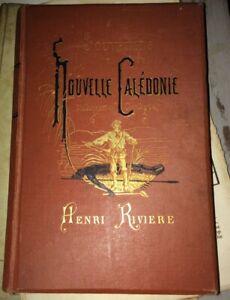 RIVIERE (Henri)  Nouvelle-Calédonie. L'insurrection canaque .1881.
